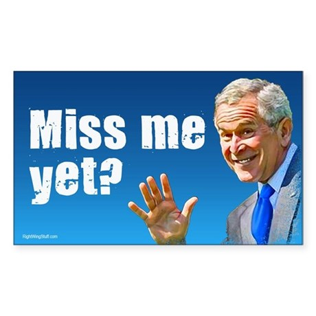 Miss Me Yet? Rectangle Sticker