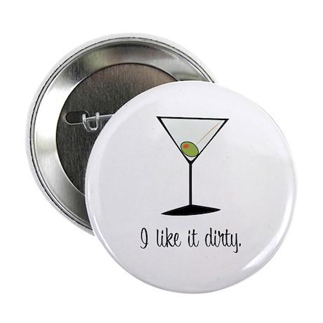 "dirty martini 2.25"" Button"