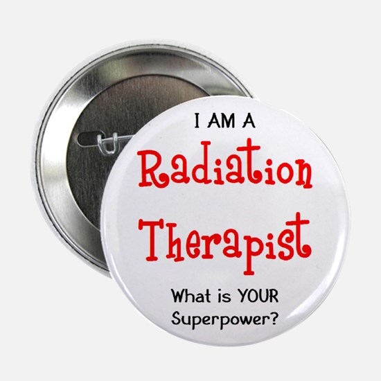 "radiation therapist 2.25"" Button"