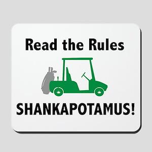 Read the Rules Shankapotamus! Mousepad