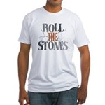 Roll The Stones Fitted T-Shirt