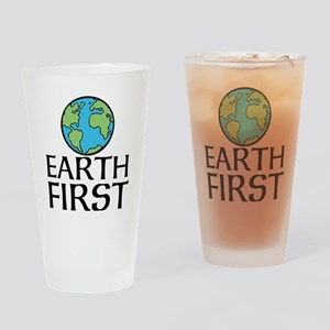 EARTH FIRST Drinking Glass