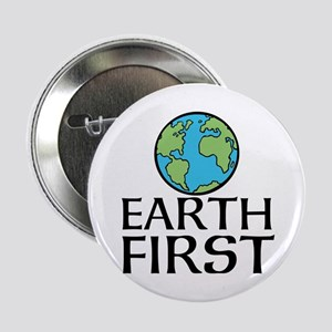 """EARTH FIRST 2.25"""" Button"""