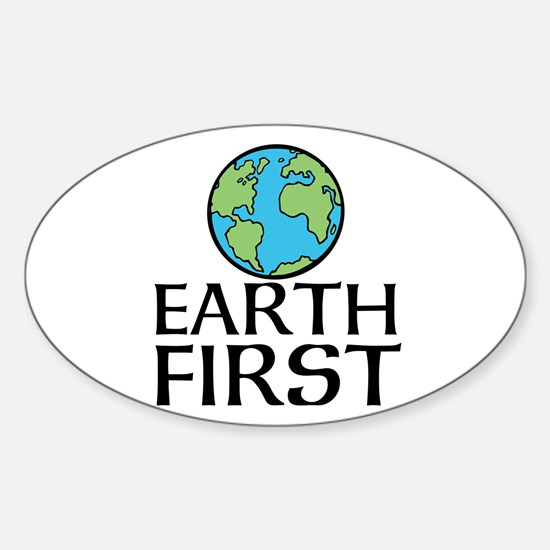 EARTH FIRST Decal