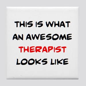 awesome therapist Tile Coaster