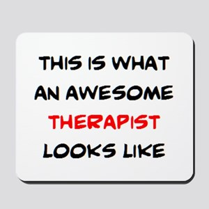 awesome therapist Mousepad