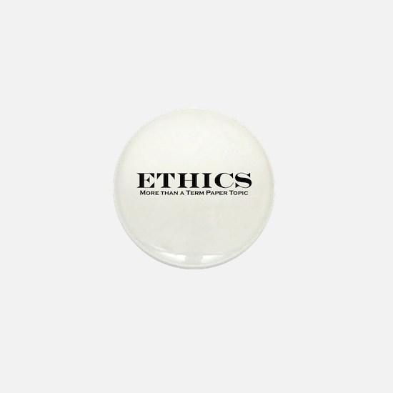 Ethics: More than Term Paper Mini Button