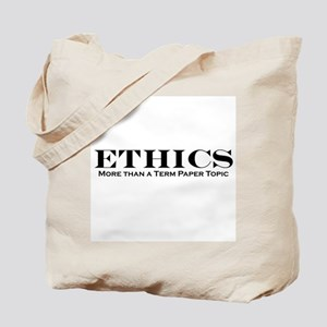 Ethics: More than Term Paper Tote Bag