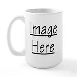 Your Image Here Large Mug