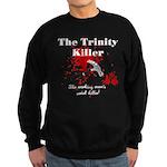 Trinity Killer Sweatshirt (dark)