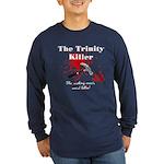 Trinity Killer Long Sleeve Dark T-Shirt