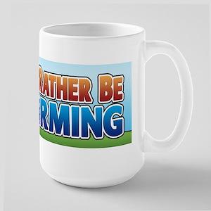 I'd Rather be Farming 2 Large Mug