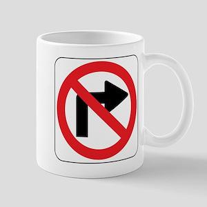 No Right Turn Sign Mug