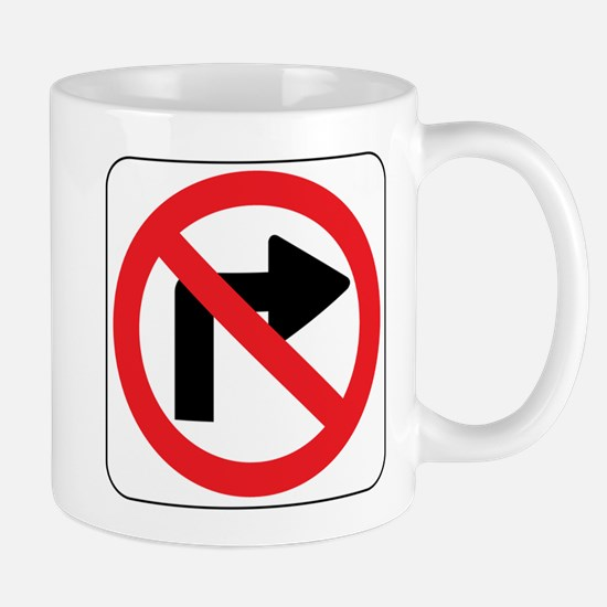No Right Turn Sign Mug