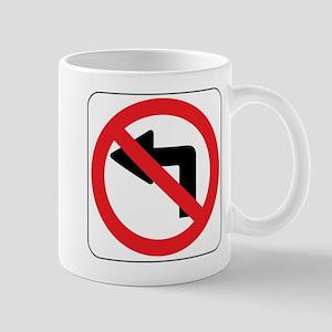 No Left Turn Sign Mug