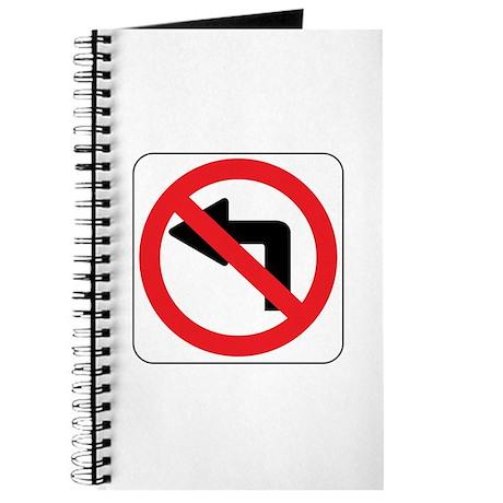 No Left Turn Sign Journal