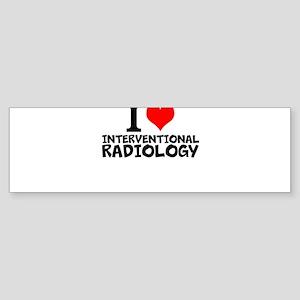 I Love Interventional Radiology Bumper Sticker