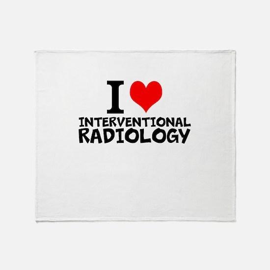 I Love Interventional Radiology Throw Blanket