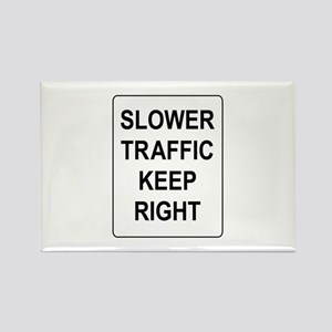 Slower Traffic Keep RIght Sign Rectangle Magnet