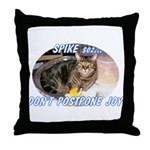 Don't Postpone Joy Throw Pillow