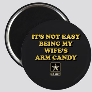 U.S. Army Being My Wife's Arm Candy Magnet