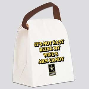 U.S. Army Being My Wife's Arm Can Canvas Lunch Bag