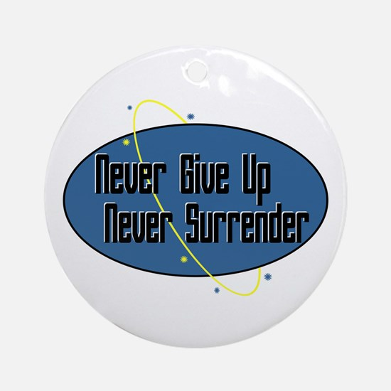 Never Surrender Ornament (Round)