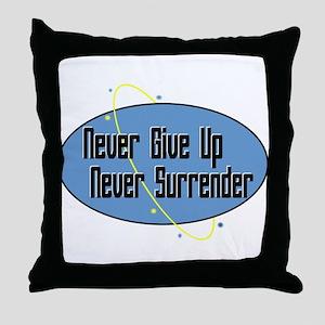 Never Surrender Throw Pillow