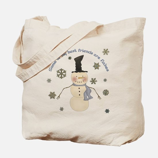 Some of my best friends are Flakes Tote Bag