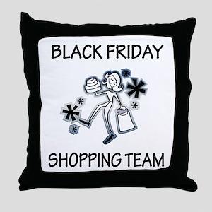 BLACK FRIDAY SHOPPING TEAM Throw Pillow