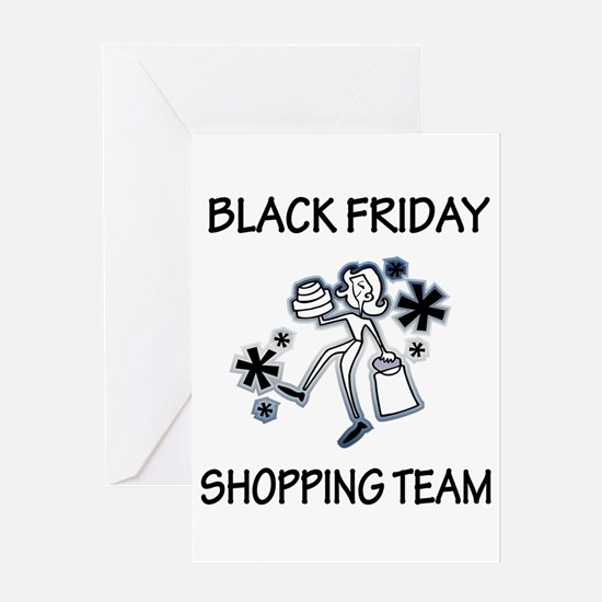 BLACK FRIDAY SHOPPING TEAM Greeting Card