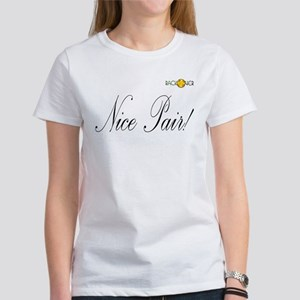 Nice Pair Women's T-Shirt
