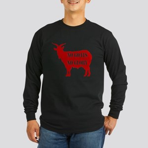 No Goats No Glory Long Sleeve Dark T-Shirt