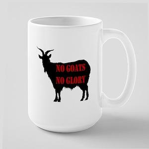 No Goats No Glory Large Mug