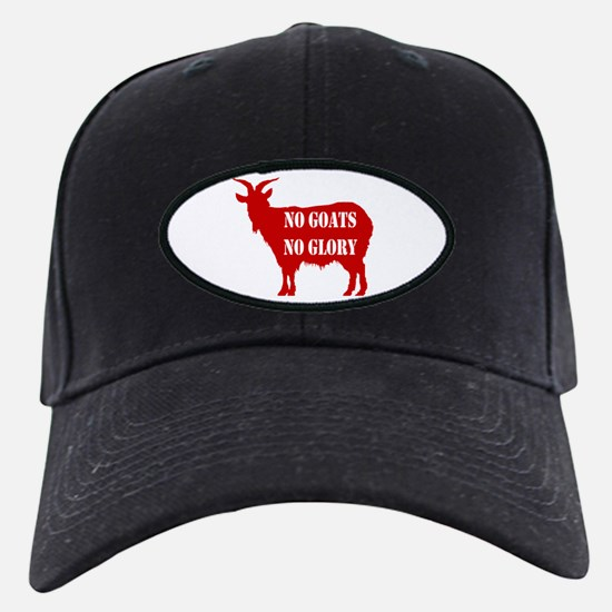 No Goats No Glory Baseball Hat