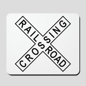 Rail Road Crossing Sign Mousepad