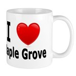 I Love Maple Grove Mug