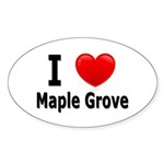 I Love Maple Grove Oval Sticker (50 pk)