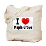 I Love Maple Grove Tote Bag