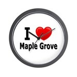 I Love Maple Grove Wall Clock