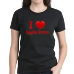 I Love Maple Grove Women's Dark T-Shirt