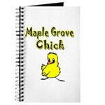Maple Grove Chick Journal