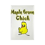 Maple Grove Chick Rectangle Magnet (10 pack)