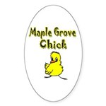 Maple Grove Chick Oval Sticker (50 pk)