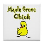 Maple Grove Chick Tile Coaster