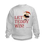 Kids Let Teddy Win Sweatshirt