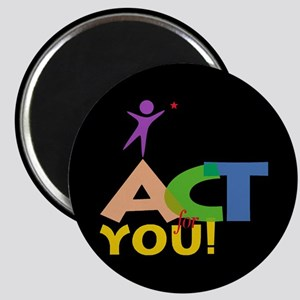 Act for You Magnet