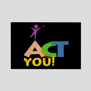Act for You Rectangle Magnet