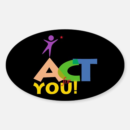 Act for You Oval Decal