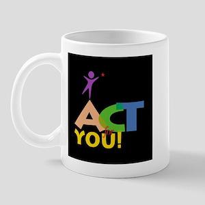 Act for You Mug
